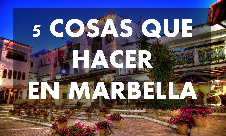 Cinco cosas que hacer en marbella centro plaza for Oficina turismo marbella